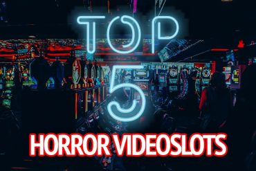 top 5 HORROR VIDEOSLOTS