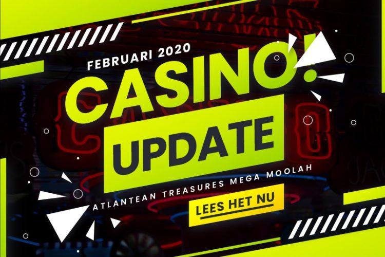 Casino updates Februari 2020