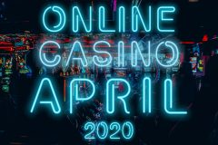 online casinos april 2020