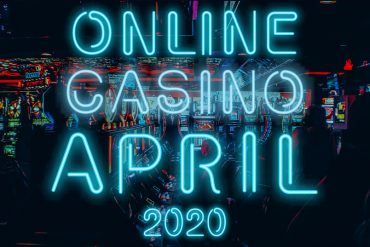 online casinos april 2020